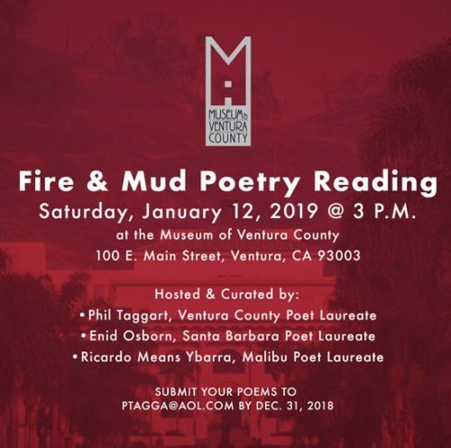 Fire and Mud Poetry Reading – Deadline to submit is December 31, 2018 @ Museum of Ventura County | Ventura | California | United States