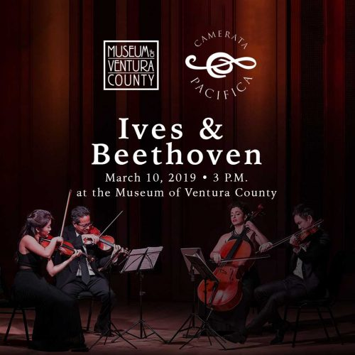 Camerata Pacifica Presents Ives & Beethoven @ Museum of Ventura County