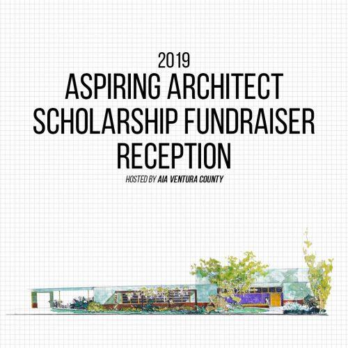 2019 Aspiring Architect Scholarship FUNdraiser Reception @ Museum of Ventura County