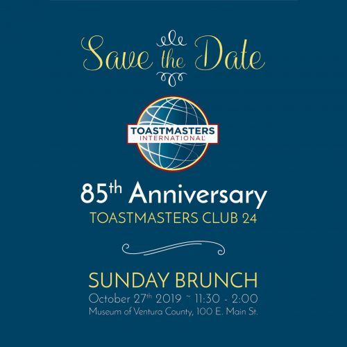 85th Anniversary Toastmasters Club 24 @ Museum of Ventura County