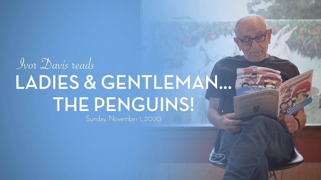 Ivor Davis: Ladies and Gentleman… the Penguins!