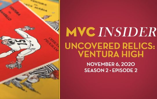 MVC Insider Ep. 2 (Season 2) – Uncovered Relics: Ventura High