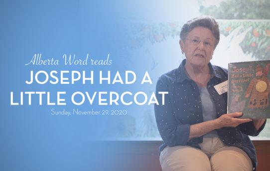 Alberta Word: Joseph Had a Little Overcoat