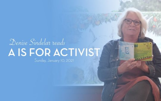 Denise Sindelar: A is for Activist